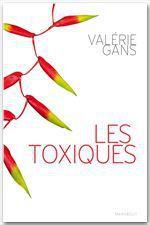 Vente Livre Numérique : Les toxiques  - Valérie Gans