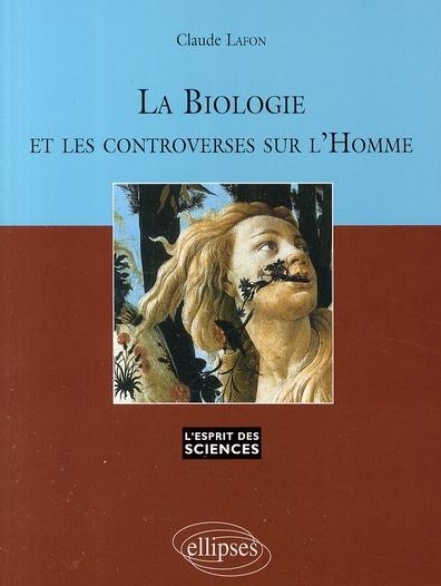 La Biologie Et Les Controverses Sur L'Homme - N  46