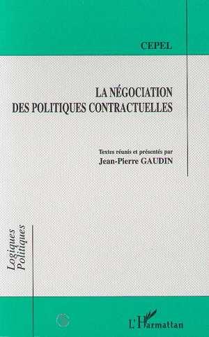 La Negociation Des Politiques Contractuelles