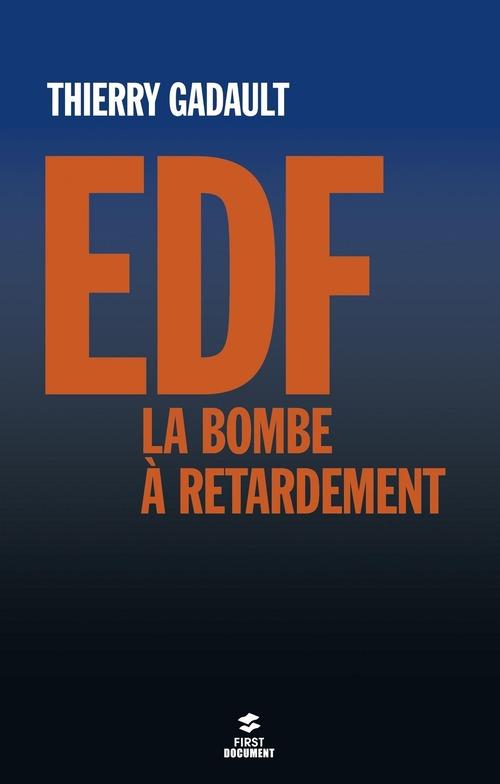 EDF ; la bombe à retardement