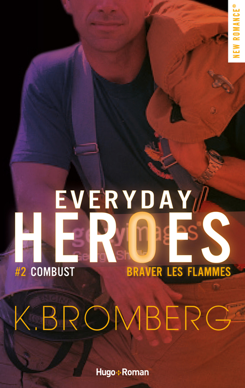 Everyday heroes tome 2 - Combust