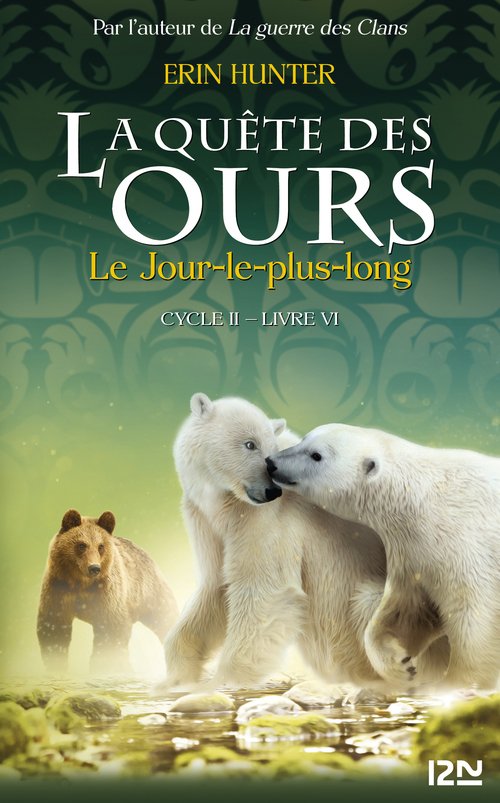 La quête des ours - cycle 2 T.6 ; the longest day