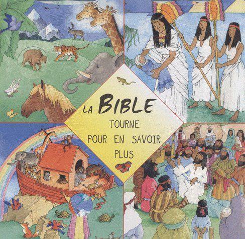 La Bible ; tourne pour en savoir plus