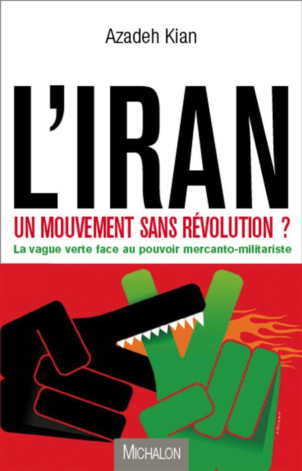 l'Iran un mouvement sans révolution