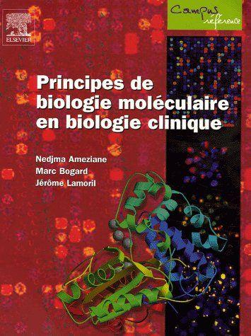 Principes De Biologie Moleculaire En Biologie Clinique