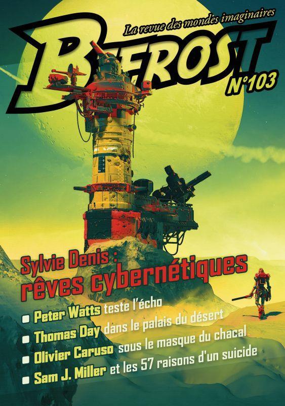 Bifrost n.103 ; Sylvie Denis : rêves cybernétiques