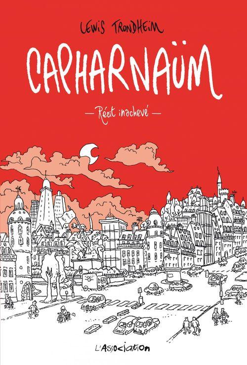 Capharnaüm ; récit inachevé