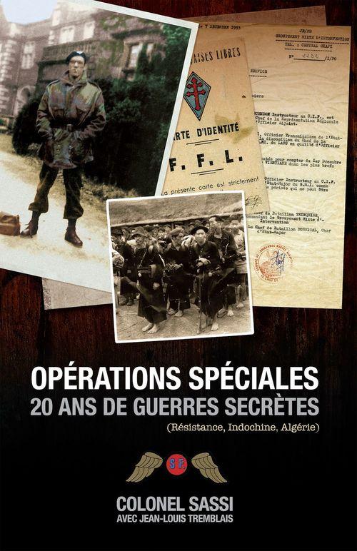 Operations speciales - 20 ans de guerres secretes (resistance, indochine, algerie)