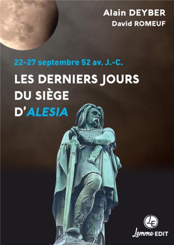 les derniers jours du siège d'Alesia ; 22-27 septembre 52 av. J.-C.