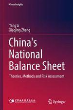 China's National Balance Sheet  - Xiaojing Zhang - Yang Li