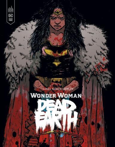 Wonder Woman ; dead earth - Daniel Warren Johnson - Urban Comics - Grand  format - La Librerit Carouge