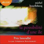 Vente AudioBook : La Possibilité d'une île  - Michel Houellebecq
