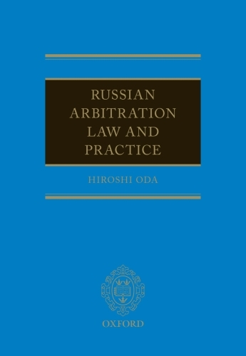 Russian Arbitration Law and Practice