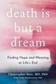 Death Is But a Dream  - Christopher Kerr Carine Mardorossian