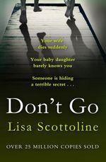 Vente Livre Numérique : Don't Go  - Lisa Scottoline