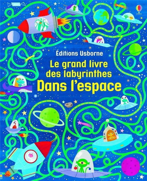 le grand livre des labyrinthes ; dans l'espace