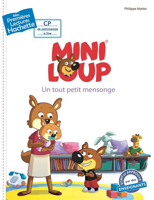Mes premières lectures ; Mini-Loup ; un tout petit mensonge