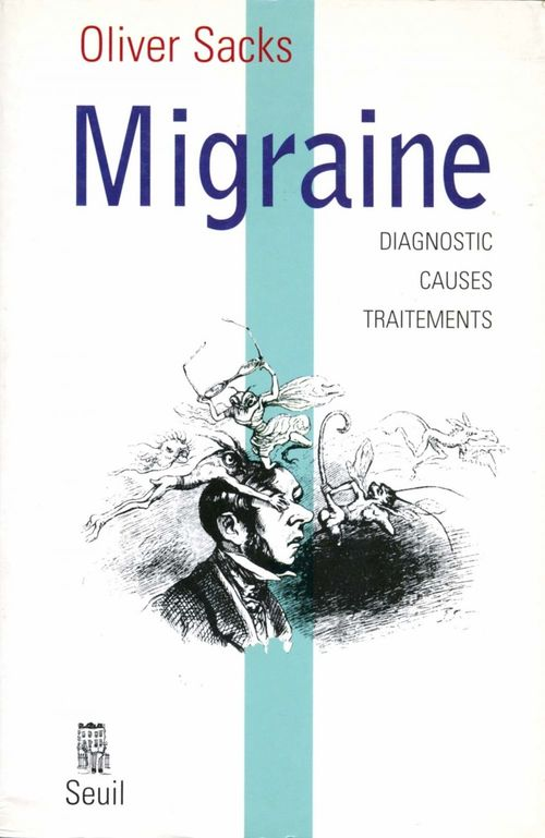 Migraine ; diagnostic, causes, traitements