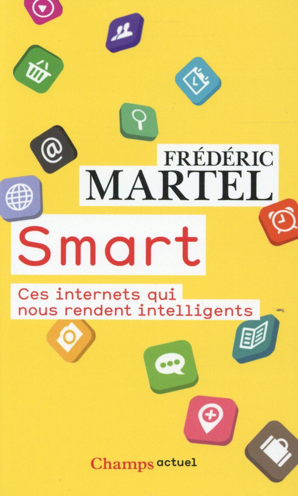 Smart ; ces internets qui nous rendent intelligents