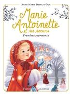 Vente EBooks : Marie-Antoinette et ses soeurs (Tome 3) - Premiers tourments  - Anne-Marie Desplat-Duc
