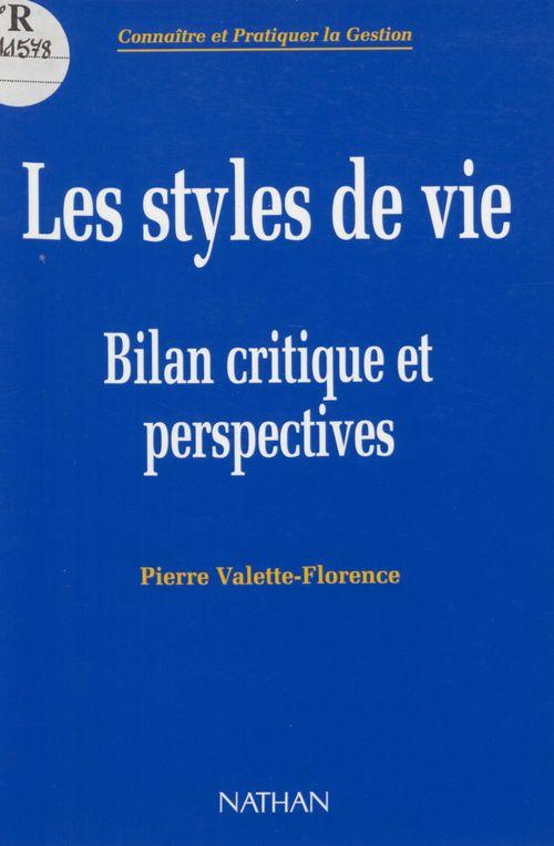 Les styles de vie - bilan critique et perspectives