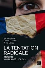 Vente Livre Numérique : La tentation radicale. Enquête auprès des lycéens  - Olivier Galland - Anne MUXEL