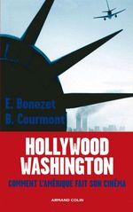 Vente Livre Numérique : Hollywood -Washington  - Barthélémy Courmont - Erwan Benezet - Benezet/Courmont