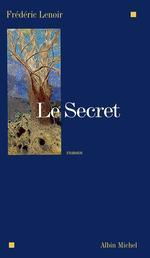 Le Secret  - Frédéric Lenoir