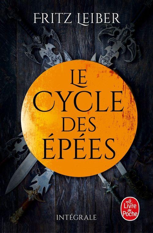 Lankhmar - Le cycle des Epées  - Fritz Leiber