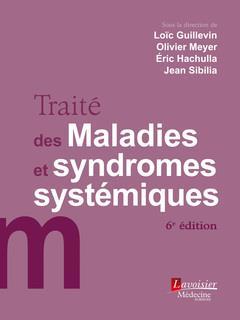 Traité des maladies et syndromes systémiques (6e édition)
