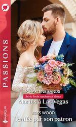 Vente Livre Numérique : Mariés à Las Vegas - Tentée par son patron  - Joss Wood - Charlene Sands