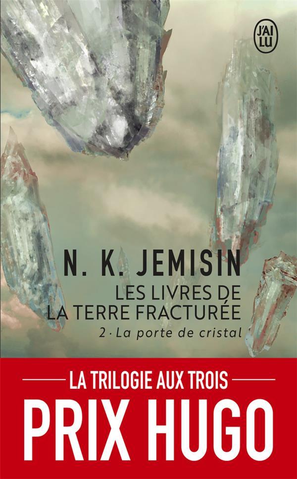 LES LIVRES DE LA TERRE FRACTUREE T.2  -  LA PORTE DE CRISTAL JEMISIN, N. K.