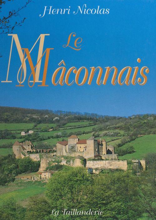 Le Mâconnais  - Henri Nicolas