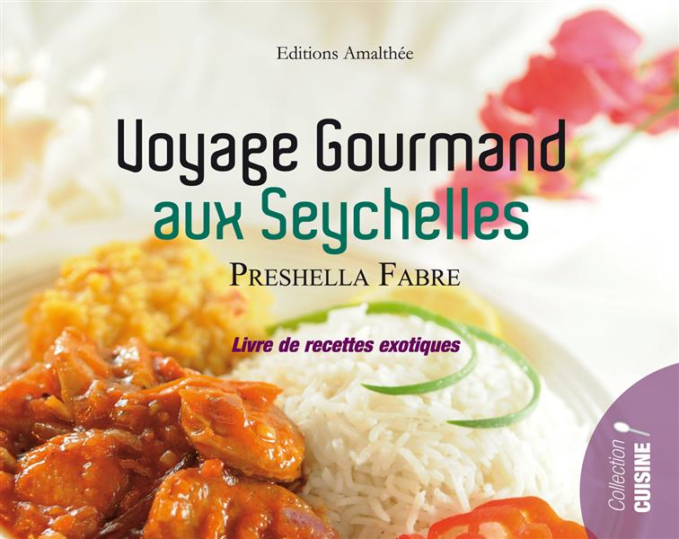 Voyage gourmand aux Seychelles