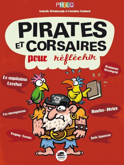 Pirates et corsaires ; pour réflechir