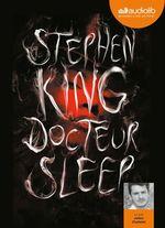 Vente AudioBook : Docteur Sleep  - Stephen King