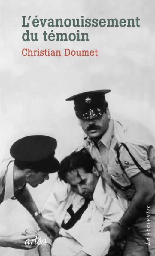 L'évanouissement du témoin