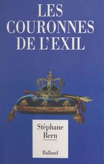 Vente Livre Numérique : Les couronnes de l'exil  - Stéphane Bern
