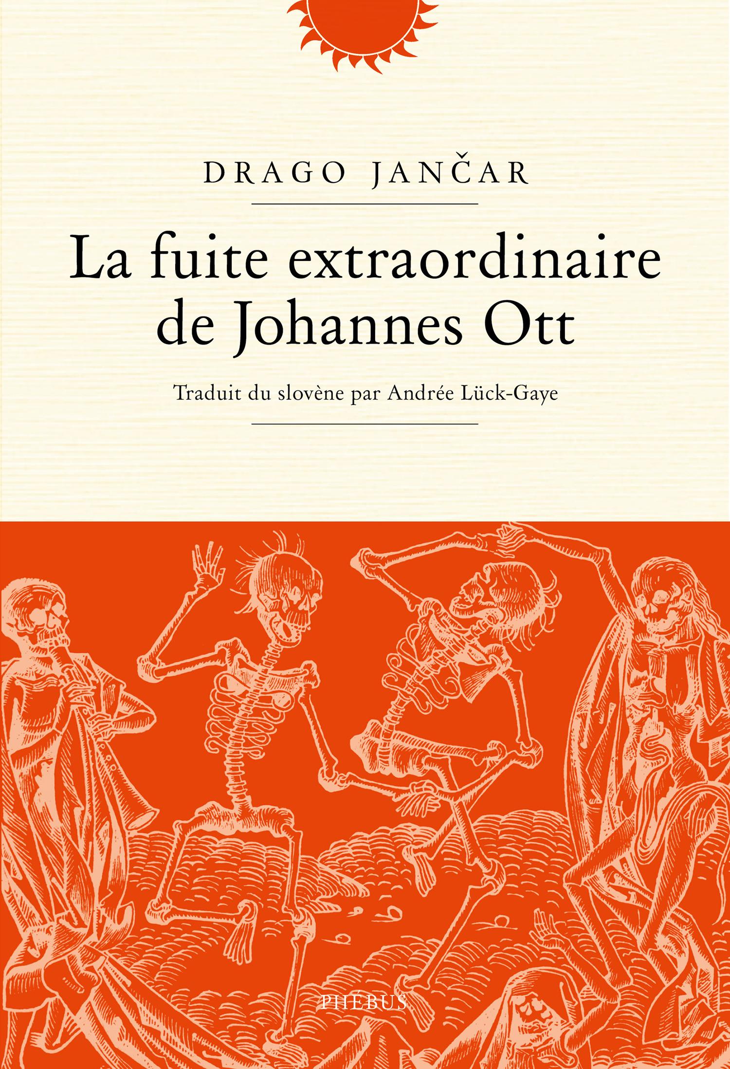 La fuite extraordinaire de Johan Ot