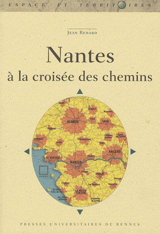 Nantes ; à la croisée des chemins