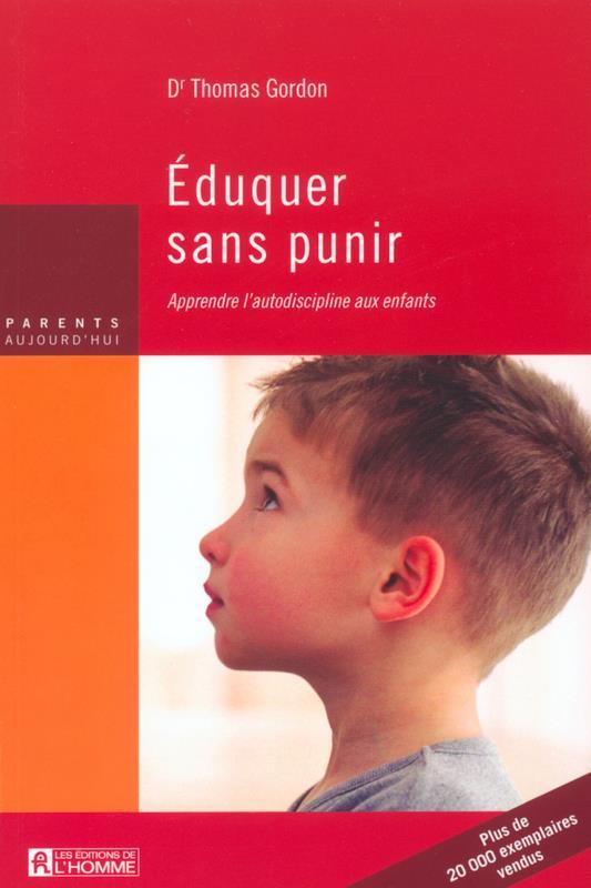 éduquer sans punir ; apprendre l'autodiscipline aux enfants