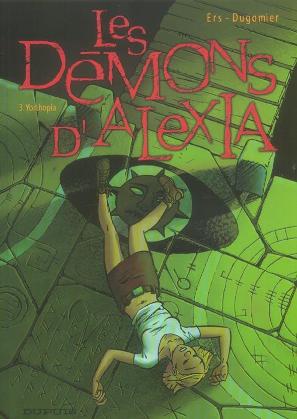 Les démons d'Alexia T.3 ; Yorthopia