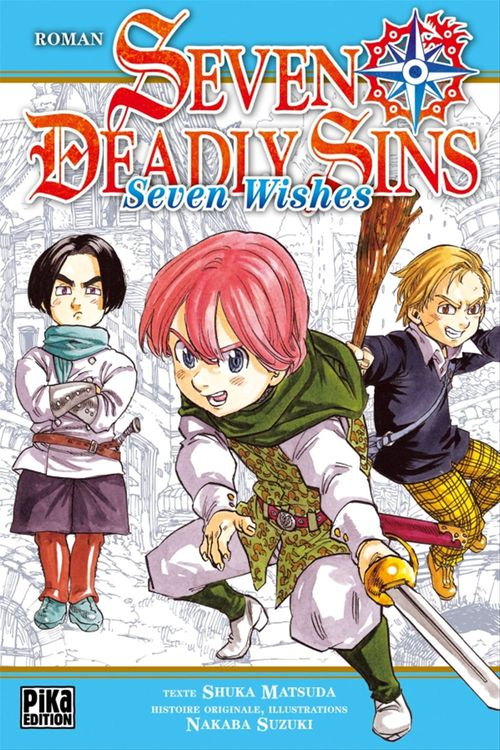 Seven Deadly Sins ; seven wishes