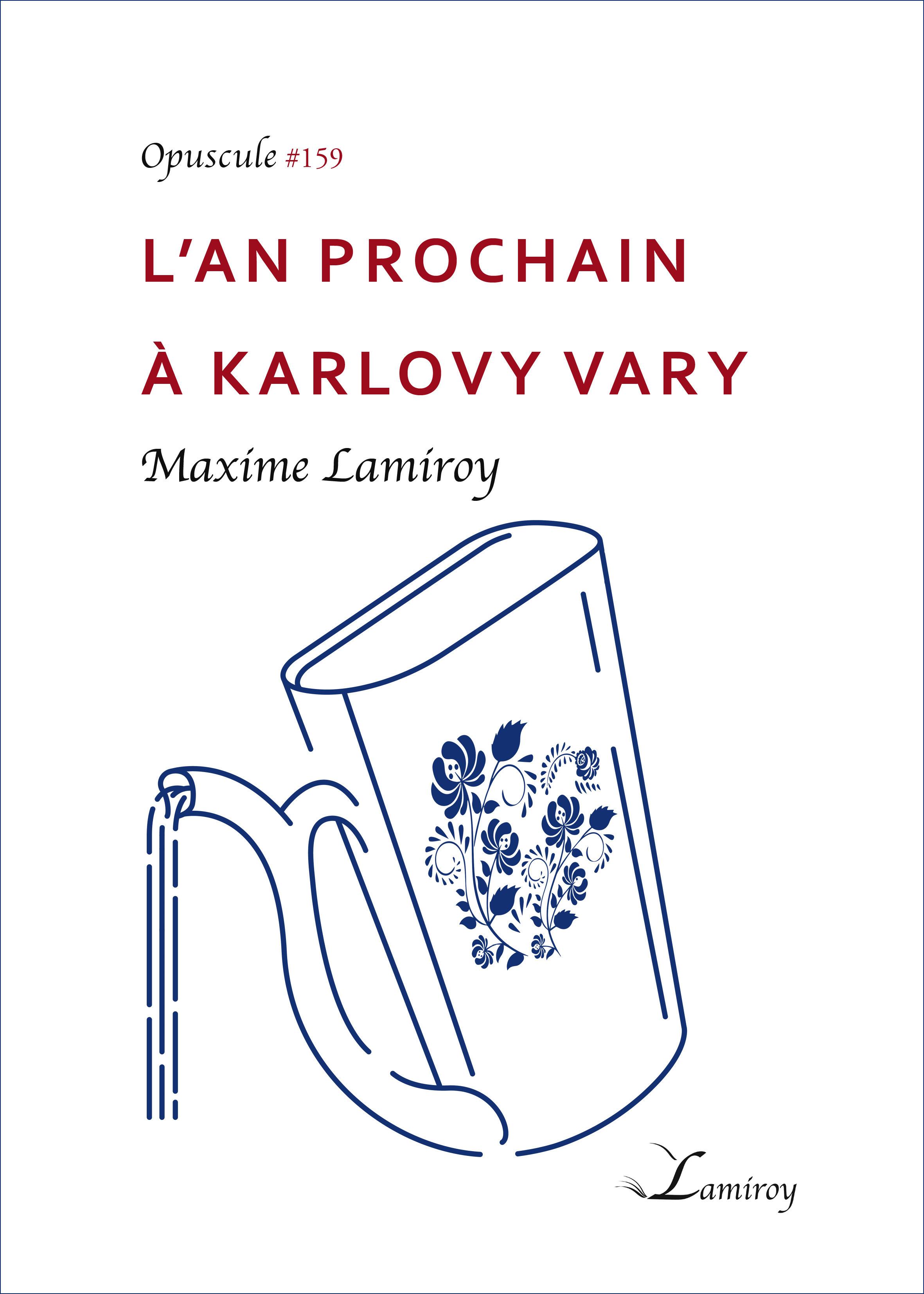 L´an prochain à Karlovy Vary