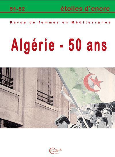 Etoiles d'encre n.51 ; algerie ; 50 ans
