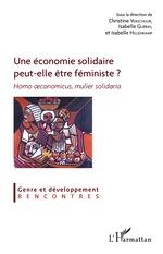 Vente Livre Numérique : Une économie solidaire peut-elle être féministe ?  - Isabelle HILLENKAMP - Christine Verschuur - Isabelle GUERIN