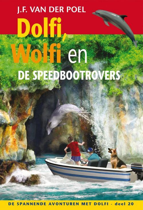 Dolfi, Wolfi en de speedbootrovers