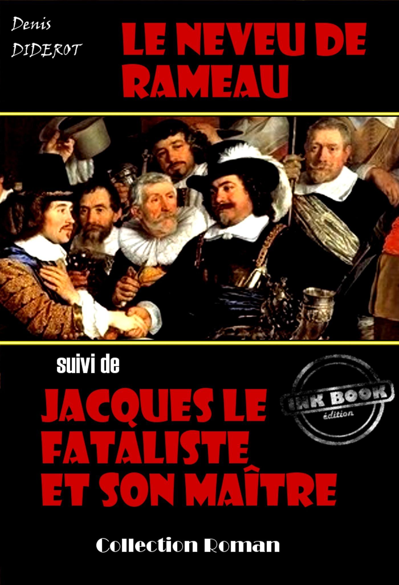 Le neveu de Rameau ; Jacques le fataliste et son maître