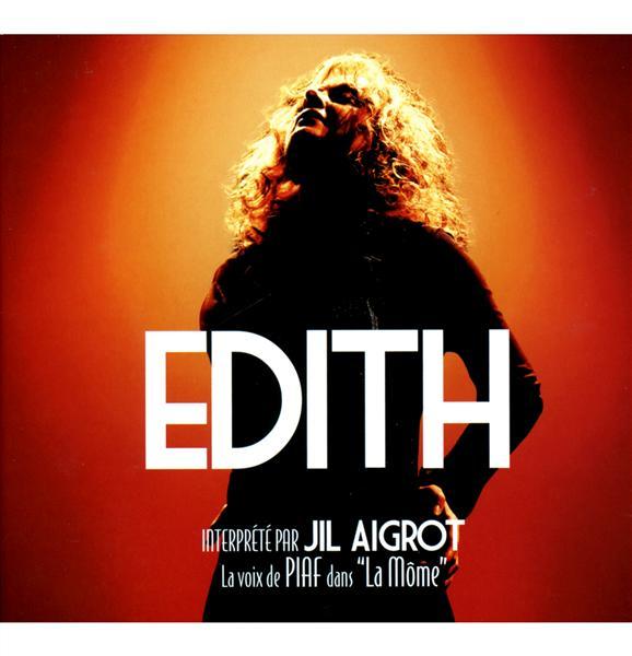 Edith - La voix chantée de Piaf dans le fim