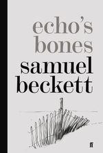 Vente EBooks : Echo's Bones  - Samuel BECKETT